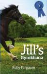Jill's Gymkhana - Ruby Ferguson