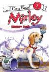 Marley: Messy Dog - Susan Hill, John Grogan, Richard Cowdrey, Lydia Halverson