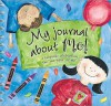 "My Journal about Me!: A Keepsake Celebrating the ""Me-Ness"" of Me - Marianne R. Richmond"