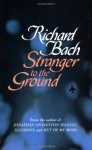 Stranger To The Ground (A Panther Book) - Richard Bach