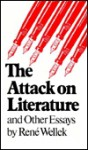 Attack on Literature and Other Essays - René Wellek