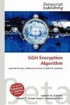 Ggh Encryption Algorithm - Lambert M. Surhone, Mariam T. Tennoe, Susan F. Henssonow