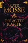 Die achte Karte - Kate Mosse