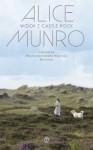 Widok z Castle Rock - Alice Munro