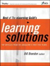 Best of the Elearning Guild's Learning Solutions: Top Articles from the Emagazine's First Five Years - Philip Kotler, Bill Brandon
