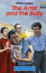 The Artist & the Bully - Gillian Leggat