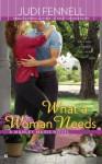 What a Woman Needs (A Manley Maids Novel) - Judi Fennell