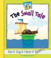 The Snail Tale - Mary Elizabeth Salzmann
