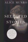 Selected Stories (Vintage Contemporaries) - Alice Munro