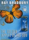 The Golden Apples of the Sun: And Other Stories - Michael Prichard, Ray Bradbury