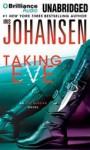Taking Eve (Eve Duncan, #13) - Iris Johansen, Elisabeth Rodgers
