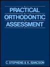 Practical Orthodontic Assessment - C.D. Stephens, K.G. Isaacson