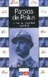 Paroles de Poilus: Lettres et carnets du front 1914-1918 - Collectif