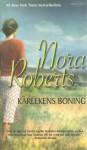 Kärlekens boning - Nora Roberts