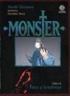 Monster, Libro 6: Petra y Schuhman - Naoki Urasawa, Naoki Urasawa