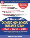 McGraw-Hill's Catholic High School Entrance Exams: COOP-Tachs-HSPT - Mark Alan Stewart