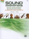 Sound Innovations for String Orchestra -- Sound Development: Bass - Bob Phillips, Kirk Moss