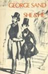 She & he - George Sand, George Burnham Ives
