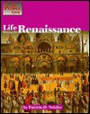 Life During Renaissance (The Way People Lived) - Patricia D. Netzley