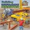 Building Heroes - Annie Auerbach