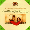 Bedtime for Laura - Laura Ingalls Wilder, Renée Graef