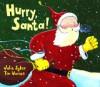 Hurry, Santa! - Julie Sykes, Tim Warnes