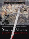 Stuck On Murder (Wheeler Large Print Cozy Mystery) - Lucy Lawrence