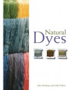Natural Dyes - Judy Hardman, Sally Pinhey