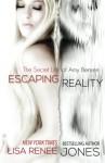Escaping Reality - Lisa Renee Jones