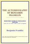 The Autobiography of Benjamin Franklin - Benjamin Franklin