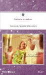 Mills & Boon : The Girl Who Came Back (The House on Poppin Hill) - Barbara McMahon