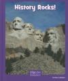History Rocks! - Mary Lindeen
