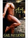 Ask For It - Gail Faulkner