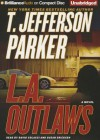 L.A. Outlaws - T. Jefferson Parker, David Colacci, Susan Ericksen