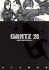 Gantz, Vol. 28 (Gantz, #28) - Hiroya Oku
