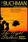 The Night Stalkers Special Features - M.L. Buchman