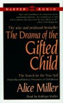 Drama Of The Gifted Child: - Alice Miller