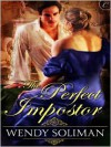 The Perfect Imposter - Wendy Soliman