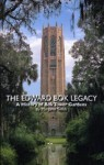 The Edward Bok legacy: A history of Bok Tower gardens : the first fifty years - Margaret Smith