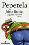 Jaime Bunda, Agente Secreto - Pepetela