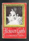 The Flower Girls - Clemence Dane