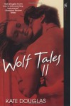 Wolf Tales Vii (Book 7) - Kate Douglas