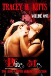 Bite Me, Hot Vampire Romance, Two Book Collection (VOLUME ONE) - Tracey H. Kitts
