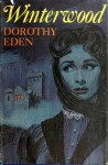 Winterwood - Dorothy Eden