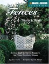 Fences, Walls & Gates: 30 Entries, Walls & Trellises for Your Outdoor Home - Creative Publishing International, Creative Publishing International
