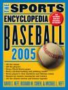 The Sports Encyclopedia: Baseball 2005 - David S. Neft, Richard M. Cohen, Michael L. Neft