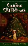 Canine Christmas - Jeffrey Marks
