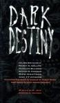 Dark Destiny: Proprietors of Fate - Edward F. Kramer