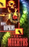 El Dia de Los Muertos - Brian A. Hopkins