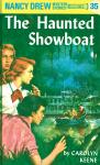 The Haunted Showboat (Nancy Drew, #35). - Carolyn Keene